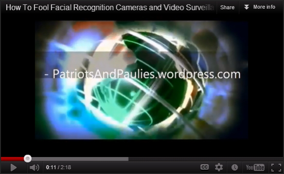 How To Fool Facial Recognition Cameras and Video Surveillance Systems like TrapWire