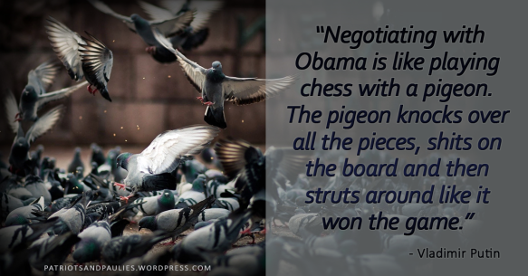 Putin: Negotiating with Obama is like playing chess with a pigeon
